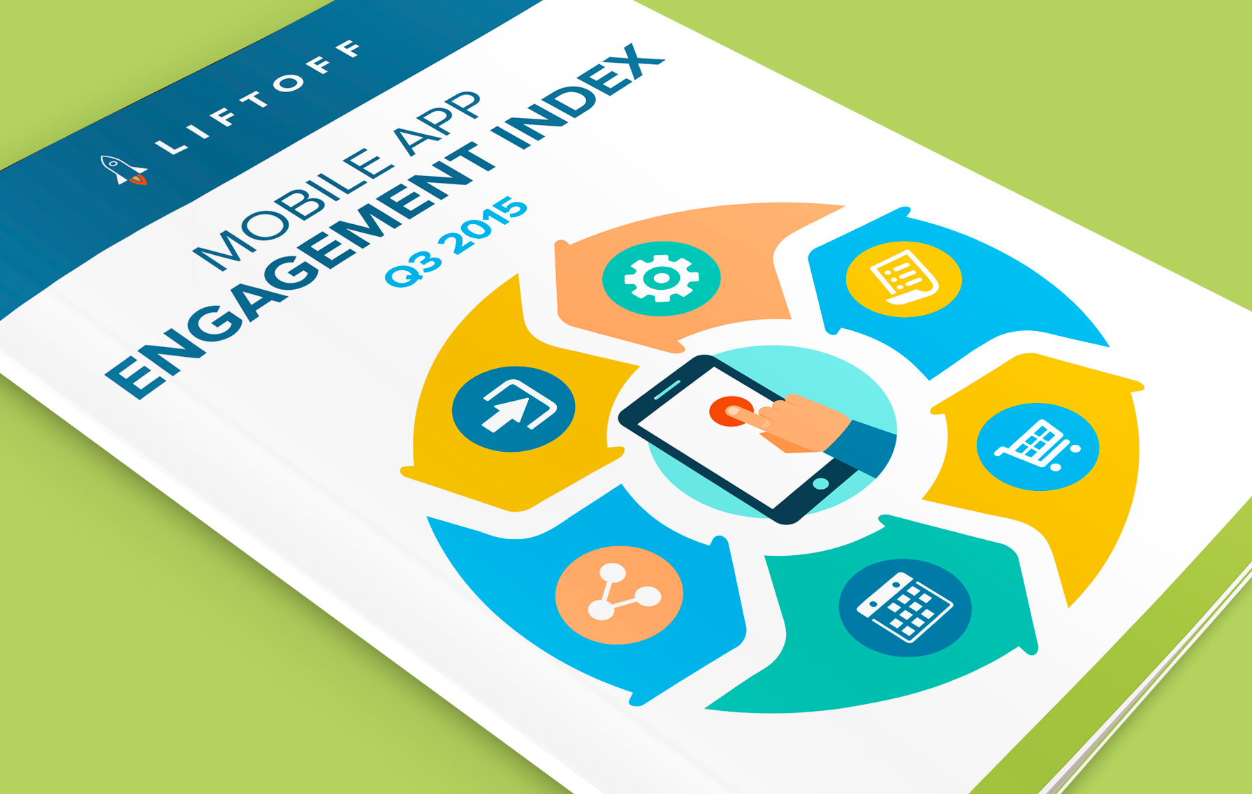 The Liftoff Q3 2015 Mobile App Engagement Index is Out