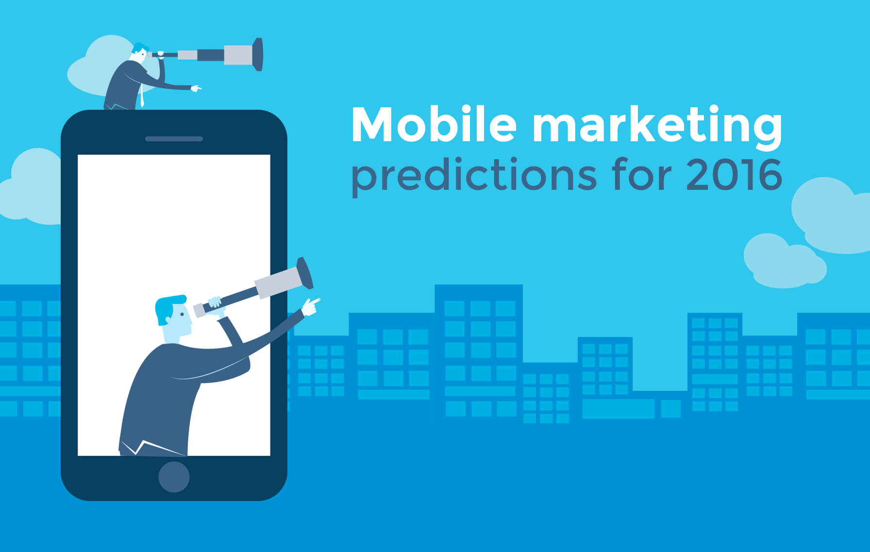 Four Mobile Marketing Predictions for 2016
