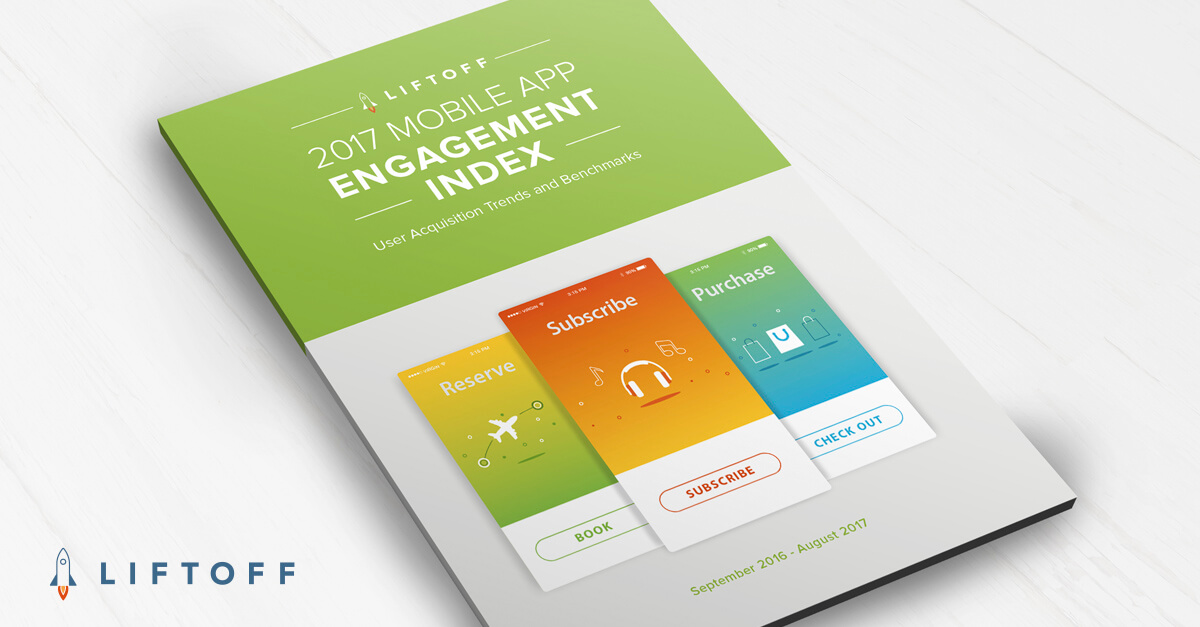 NEW! 2017 Mobile App Engagement Index