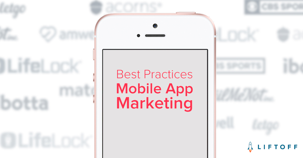 Mobile App Marketing: Best Practices