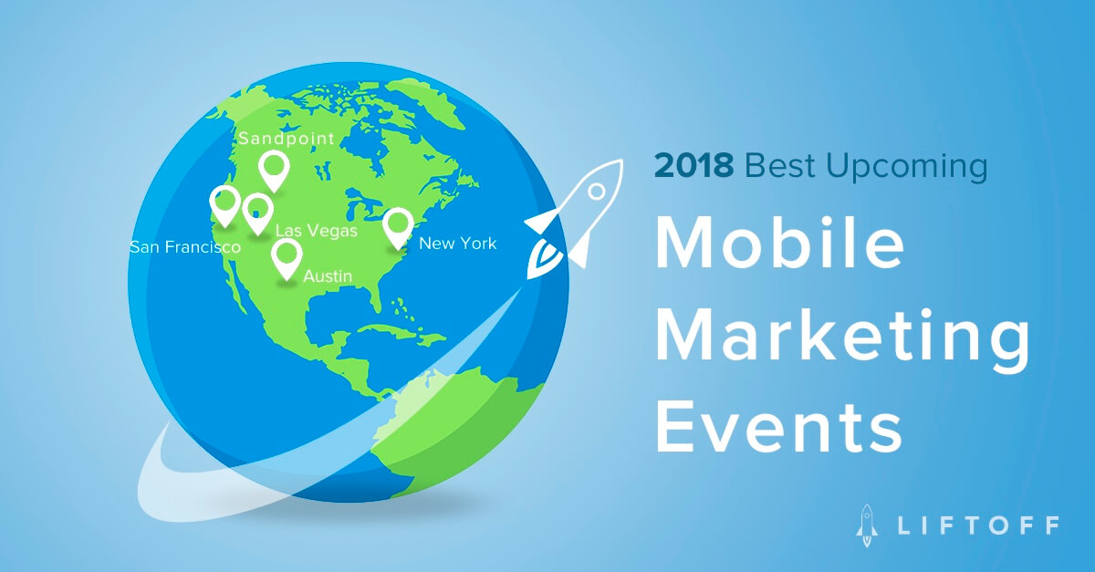 The Ultimate Guide to Mobile Marketing Events in 2018
