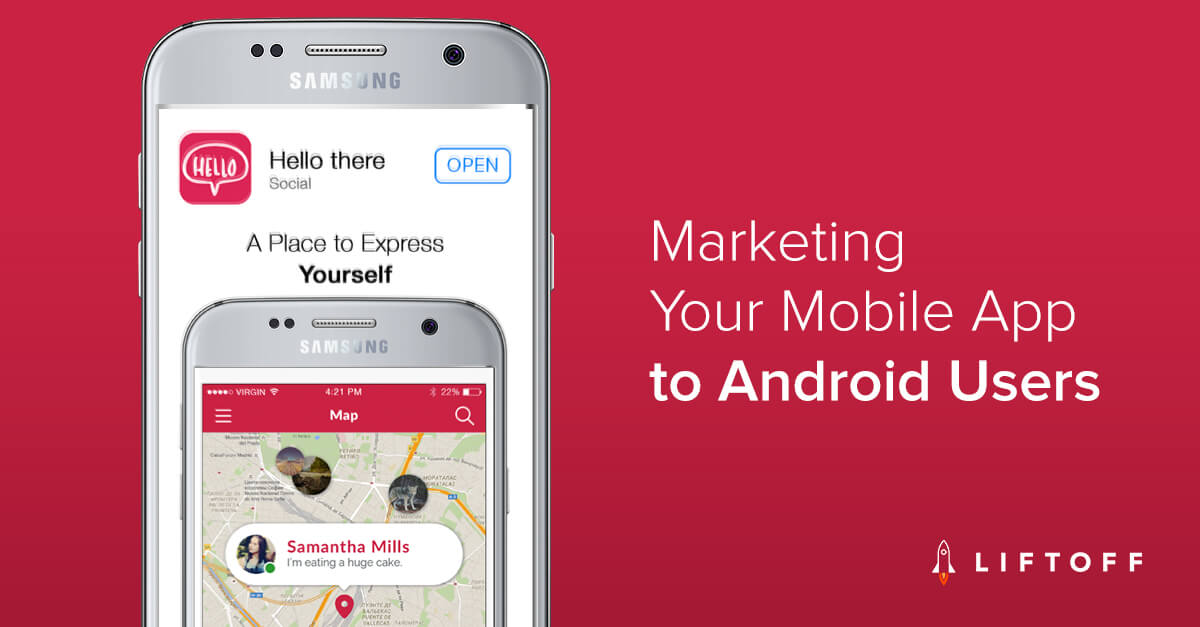 Marketing Your Mobile App to Android Users