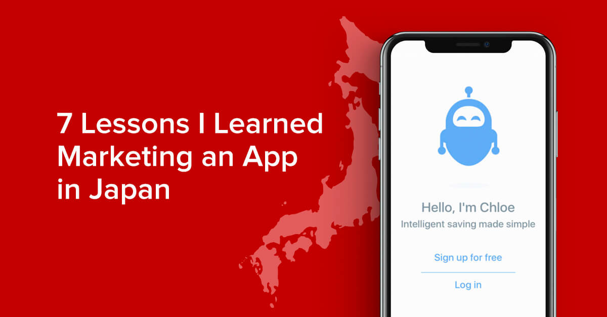 7 Lessons I Learned Marketing an App in Japan