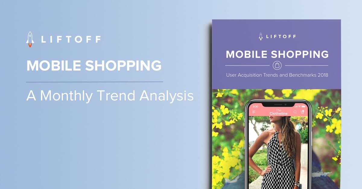 2018 Mobile Shopping Apps Report Analysis: Monthly Trends