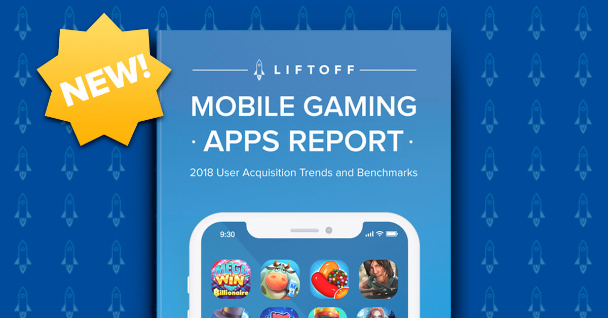 NEW! 2018 Mobile Gaming Apps Report