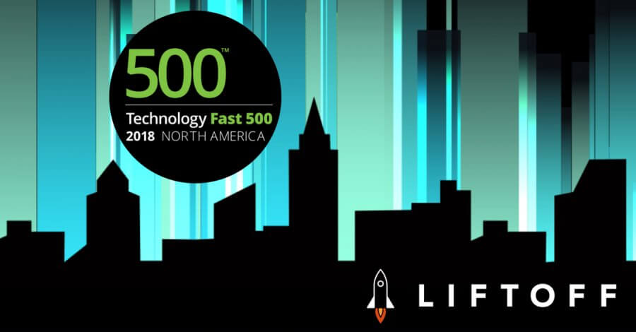 Liftoff ranked among fastest growing companies on Deloitte's Fast 500 in 2018