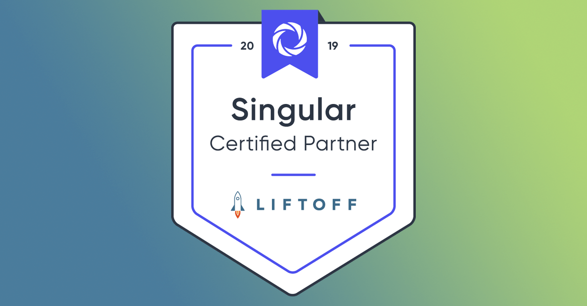 Liftoff Joins Singular's Certified Partner Program