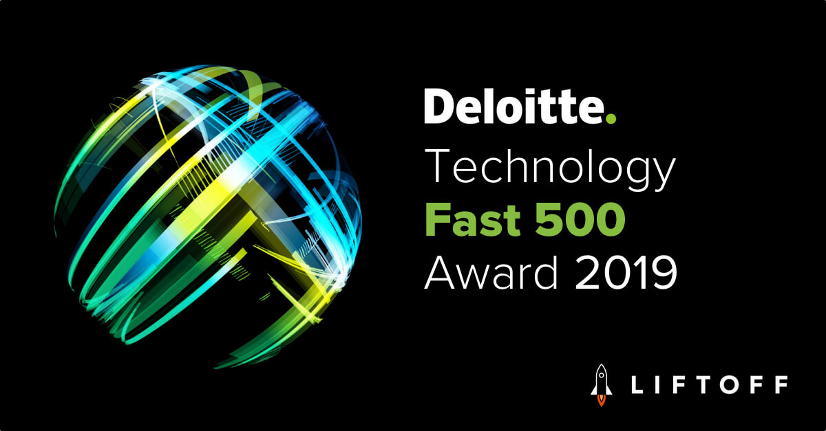 Liftoff Ranked 157th Fastest Growing Company in North America on Deloitte's 2019 Technology Fast 500™