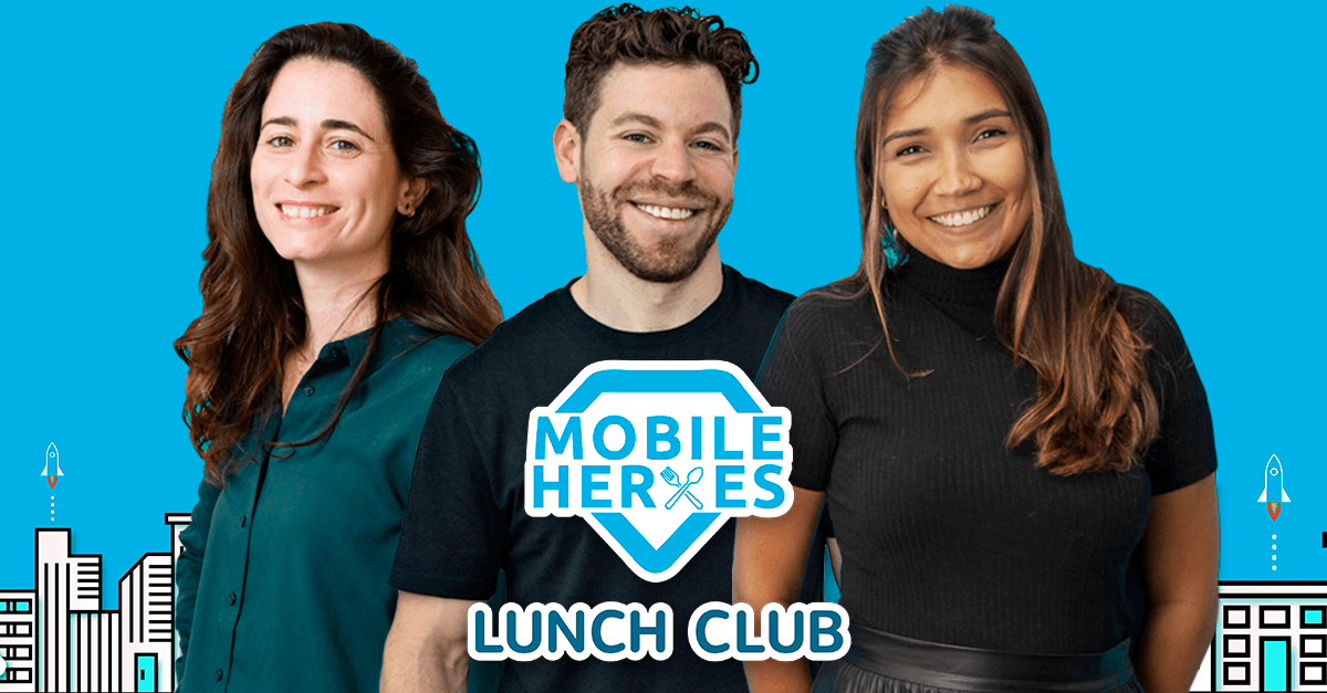 3 Reasons Why I Joined the Mobile Heroes Lunch Club, and You Should Too