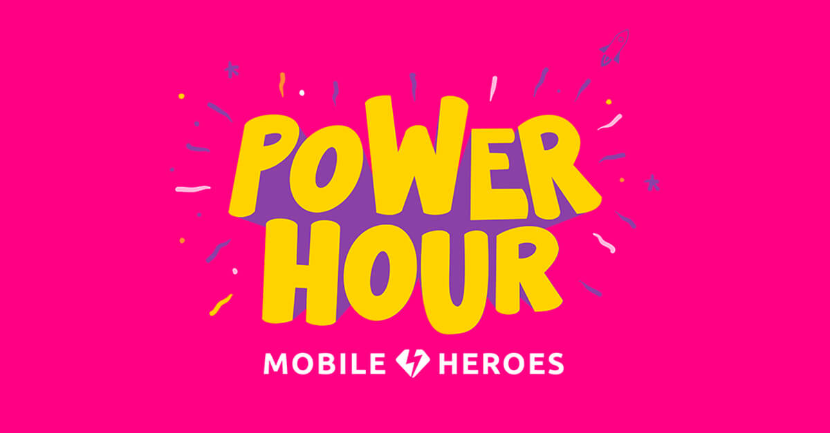 Supercharge Your Mobile Marketing Skills at the NEW Mobile Heroes Power Hour