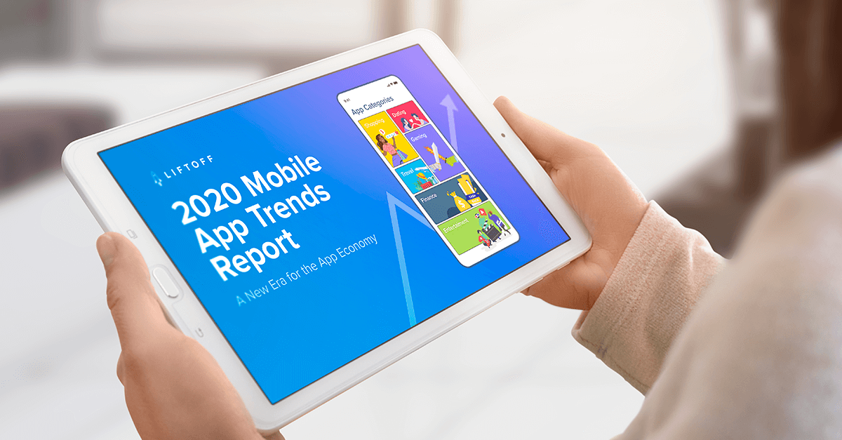 Out now! 2020 Mobile App Trends Report