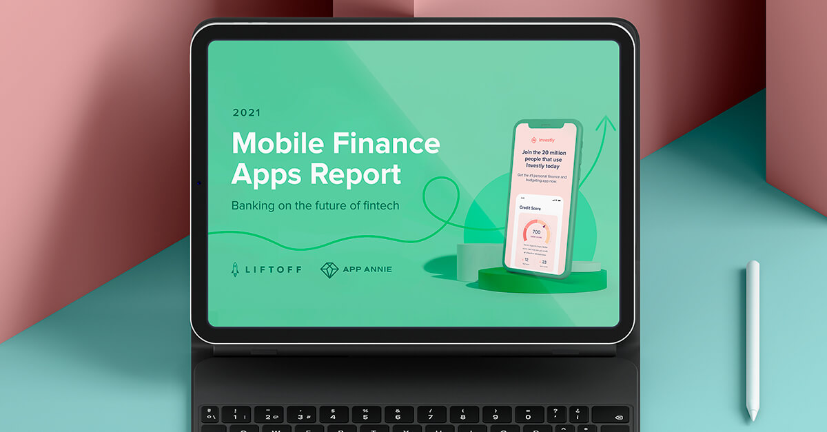 Out now! The 2021 Finance App Report is Here